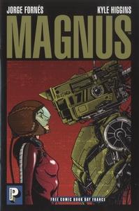 Jorge Fornés et Kyle Higgins - Magnus - Free Comic Book Day France 2018.