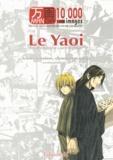 Hervé Brient - Manga 10 000 images N° 1' : Le Yaoi - Articles, entretiens, chroniques et manga.
