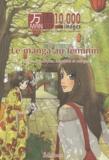 Hervé Brient - Manga 10 000 images N° 3 : Le Manga au féminin - Articles, chroniques, entretiens et mangas.