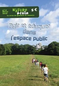 Nicolas Hernoult - N'autre école N° 11, Hiver 2019 : Agir et éduquer dans l'espace public.