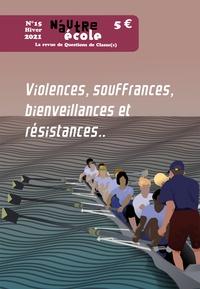 Nicolas Hernoult - N'autre école N° 15, Hiver 2021 : Violences, souffrances, bienveillances et résistances...