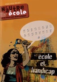 CNT - N'autre école N° 32, Eté 2012 : Ecole et handicap.