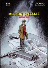 Paolo Cossi et Jean-Blaise Djian - Némésis  : Mission spéciale.