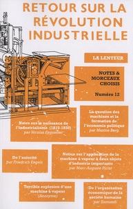 Bertrand Louart - Notes & Morceaux choisis N° 12 : Retour sur la révolution industrielle.