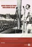 Gustavo Cortés Bueno - Quand Franco est mort nous avions 30 ans. 1 DVD