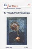 Eduardo Colombo et David Doillon - Réfractions N° 22 : Le réveil des illégalismes.