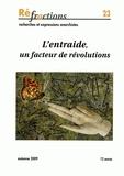 André Bernard et Céline Bondaz - Réfractions N° 23, automne 2009 : L'entraide, un facteur de révolutions.