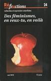 Françoise Picq et Anne Steiner - Réfractions N° 24, Mai 2010 : Des féminismes, en veux-tu, en voilà.