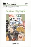 Marianne Enckell et Bernard Hennequin - Réfractions N° 26, Printemps 201 : La place du peuple.
