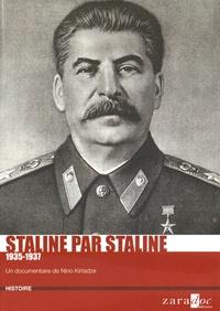 Nino Kirtadze - Staline par Staline - 1935-1937. 1 DVD