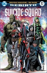 François Hercouët - Suicide Squad Rebirth N° 1, Juillet 2017 : .