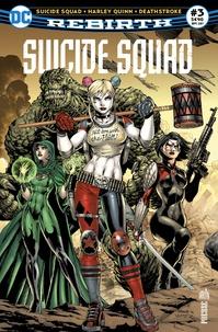 François Hercouët - Suicide Squad Rebirth N° 3, septembre 2017 : Avec supplément Suicide Squad Director's cut.