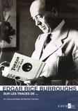 Michel Carrière - Sur les traces d'Edgar Rice Burroughs. 1 DVD