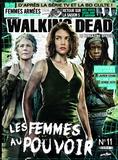 Delcourt - Walking Dead - Le magazine officiel N° 11 : Le pouvoir des femmes.