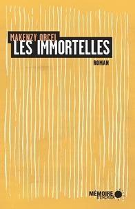 Makenzy Orcel et  Mémoire d'encrier - Les immortelles.
