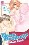 Maki Enjoji - Dear Brother! Tome 1 : .