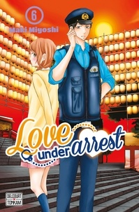 Maki Miyoshi - Love under Arrest T06.