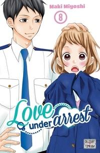 Maki Miyoshi - Love under Arrest T08.