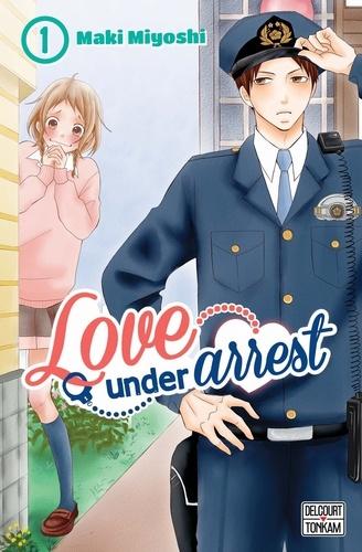 Maki Miyoshi - Love under Arrest Tome 1 : .