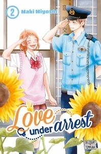 Maki Miyoshi - Love under Arrest Tome 2 : .