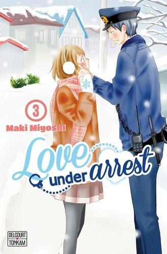 Maki Miyoshi - Love under Arrest Tome 3 : .