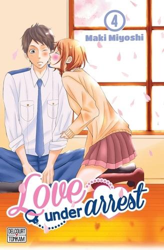 Maki Miyoshi - Love under Arrest Tome 4 : .