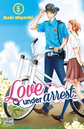 Maki Miyoshi - Love under Arrest Tome 5 : .