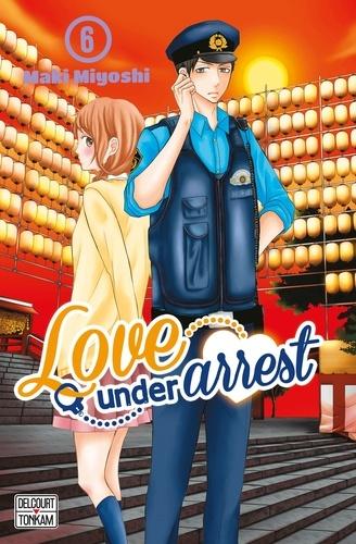 Maki Miyoshi - Love under Arrest Tome 6 : .