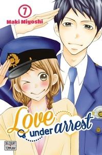 Maki Miyoshi - Love under Arrest Tome 7 : .