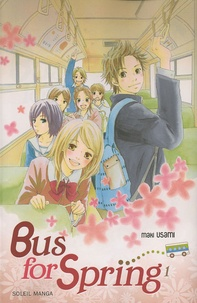 Maki Usami - Bus for Spring Tome 1 : .