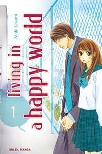 Maki Usami - Living in a happy world T01.