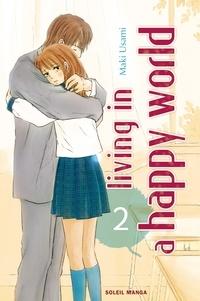 Maki Usami - Living in a happy world T02.