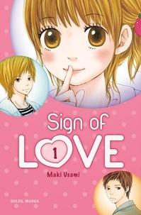Maki Usami - Sign of love Tome 1 : .