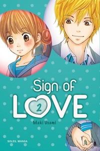 Maki Usami - Sign of love Tome 2 : .