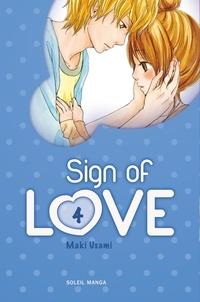 Maki Usami - Sign of love Tome 4 : .