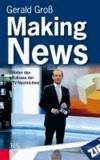 Making News - Hinter den Kulissen der TV-Nachrichten.