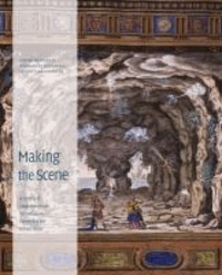 Making the Scene - A History of Stage Design and Technology in Europe and the United States.