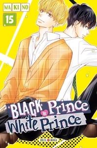 Makino - Black Prince & White Prince Tome 15 : .