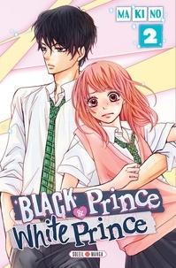Téléchargement gratuit de livres audio uk Black Prince & White Prince Tome 2 par Makino (French Edition) iBook CHM PDB 9782302059887