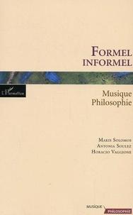 Makis Solomos et Antonia Soulez - Formel/Informel : musique-philosophie.