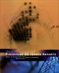 Makis Solomos - Présences de Iannis Xenakis.