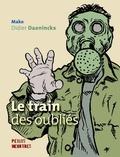 Mako et Didier Daeninckx - Le train des oubliés.