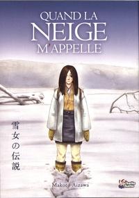 Makoto Aizawa - Quand la neige m'appelle.
