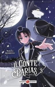 Makoto Hoshino - Le Conte des parias Tome 3 : .