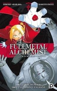 Makoto Inoue et Hiromu Arakawa - Fullmetal Alchemist  : Tome 1, Terre de pierre ; Tome 2, L'alchimiste enchaîné.