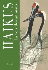 Téléchargement de livre pdf Haikus  - La voix des animaux PDB MOBI DJVU par Makoto Kemmoku, Dominique Chipot, Maurice Coyaud, Roger Munier (French Edition)