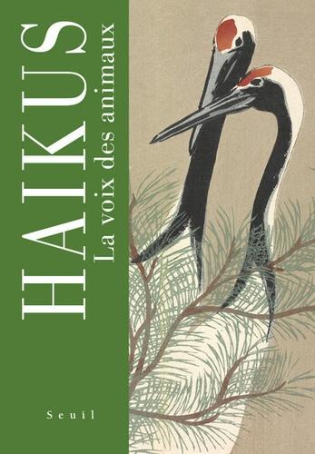 Makoto Kemmoku et Dominique Chipot - Haikus - La voix des animaux.