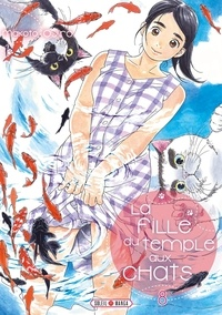 Makoto Ojiro - La Fille du Temple aux Chats Tome 8 : .