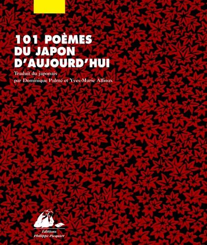 Makoto Ooka et Chûei Yagi - 101 poèmes du Japon d'aujourd'hui.
