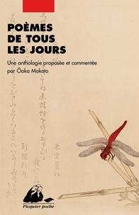 Makoto Ooka - Poèmes de tous les jours.
